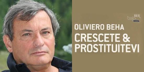 Oliviero Beha_Crescete e prostituitevi